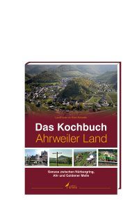 Literatur - Das Kochbuch Ahrweiler Land